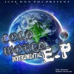 Icee Don &#8211; Cold World Instrumental E.P