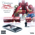 Frantik &#8211; Christmas Bangers