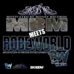 MBM MEETS ROBEWORLD