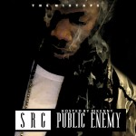 SRG &#8211; PUBLIC ENEMY (HOSTED BY DJ KENNY)