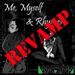 Warren D – Me, Myself & Rhymes – Revamped Edition