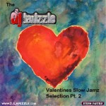 DJ Larizzle – The Valentines Slow Jamz Selection Pt. 2