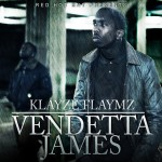 Klayze Flayze – Vendetta James