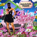 Pinky Go Getta – Pink Tuesday
