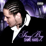Stony Boy – Shine Hard EP