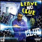 Clue – Leave No Clue (Hosted By DJ Livewire)