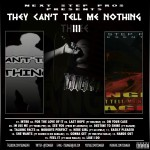 Danger – They Cant Tell Me Nothing Three