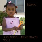 Mystro – A Peaceful Mind State Vol.1