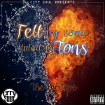 Felts & Tenny Tonnez – Felt By Some Hated By Tons