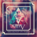 July5th – Breakfast In Paris