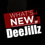 Dee Jillz – Whats New E.P