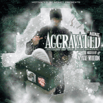 Mus Mag – Aggravated  (Hosted By Mykal Million)