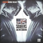Squeeks &#8211; Call Me Squeeko