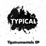 TYPICAL – Tipstrumentals EP