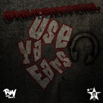RAYDEN – USE YA EARS