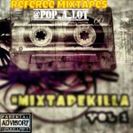 Pop A Lot – MixtapeKillaVol1