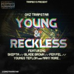 Omz – Young & Reckless