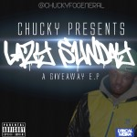 Chucky – Lazy Sunday