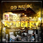 G.D Musik – The Commercial Robbery Vol. 2 (Hosted By Mykal Million)