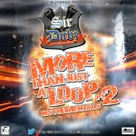 Sir.Dubz Productions &#8211; More Than Just A Loop Part 2