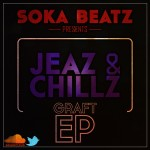 Jeaz &amp; Chillz &#8211; Graft EP