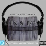 Westy &amp; Weezy Brown &#8211; Bits and Bobs