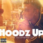 Hoodzilla &#8211; Hoodz up (Vocamental E.P)