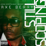 Axe Berry – Still Scoping