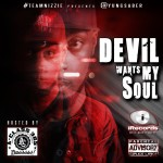 Yung Saber – Devil Wants My Soul