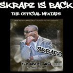 *CLASSIC* Skrapz – Skrapz is back
