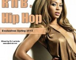DJ Larizzle – Rnb & Hip Hop Exclusives Spring 2013
