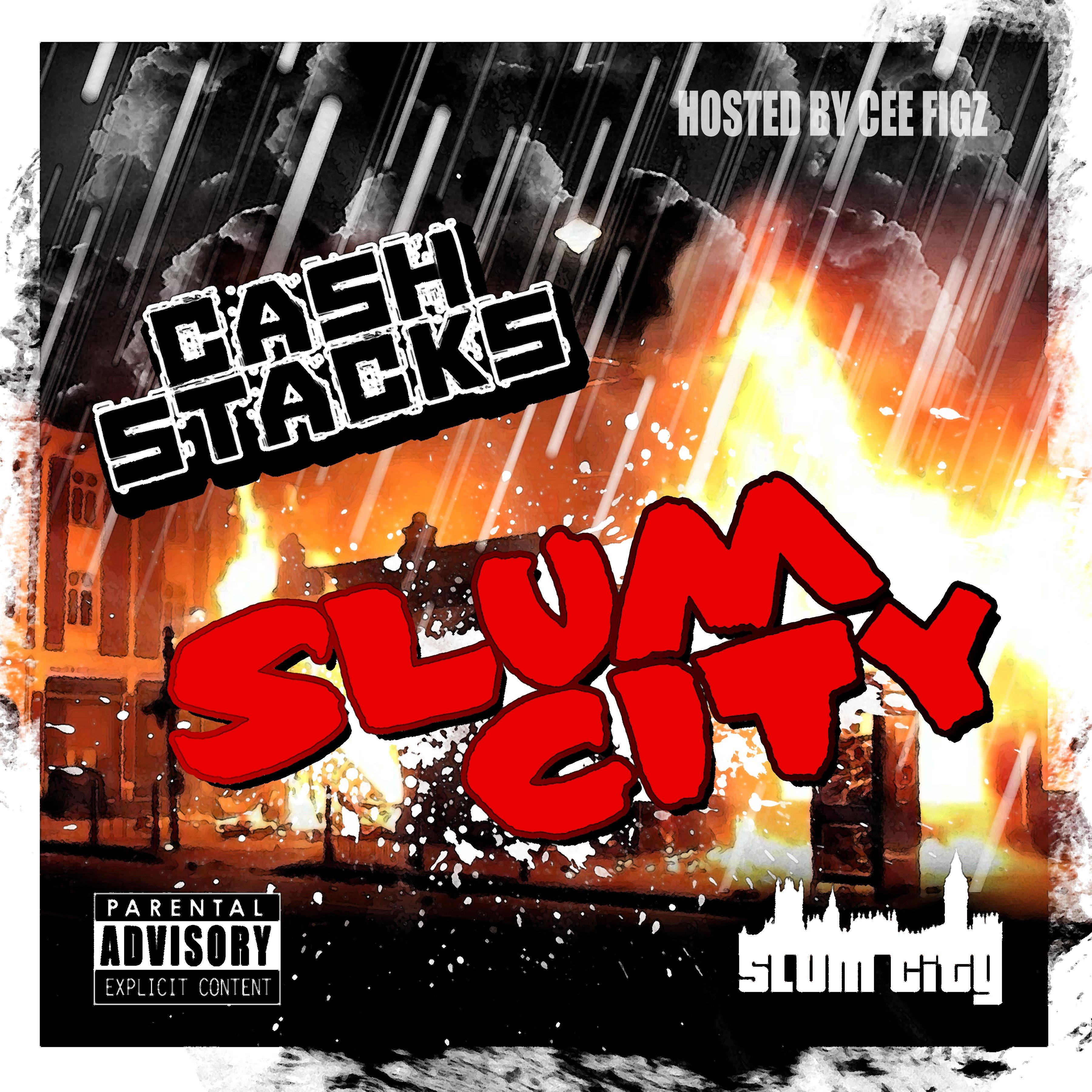 Cash Stacks Slum City Hoodtapes Co Uk