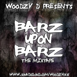 Woodzy-D Presents Barz Upon Barz The Mixtape Dbizzle Designz FRONT COVER