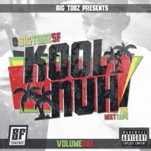 Big Tobz - Kool Nuh