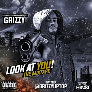 00 - Grizzy_Look_At_You_the_Mixtape-front-large