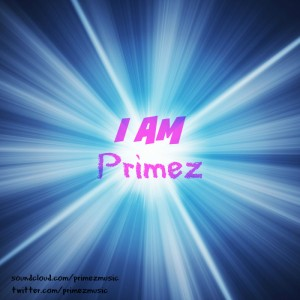 I Am Primez