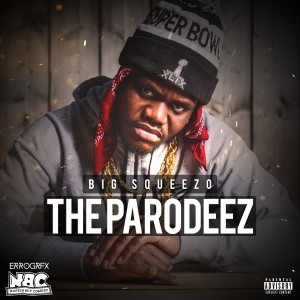BIG SQUEEZO - THE PARODEEZ [FRONT[