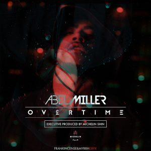 Abel Miller - OVERTIME EP
