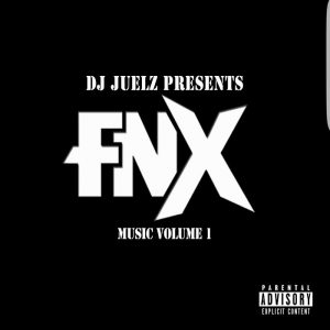 dj-juelz-presents-fnxmusic-vol-1