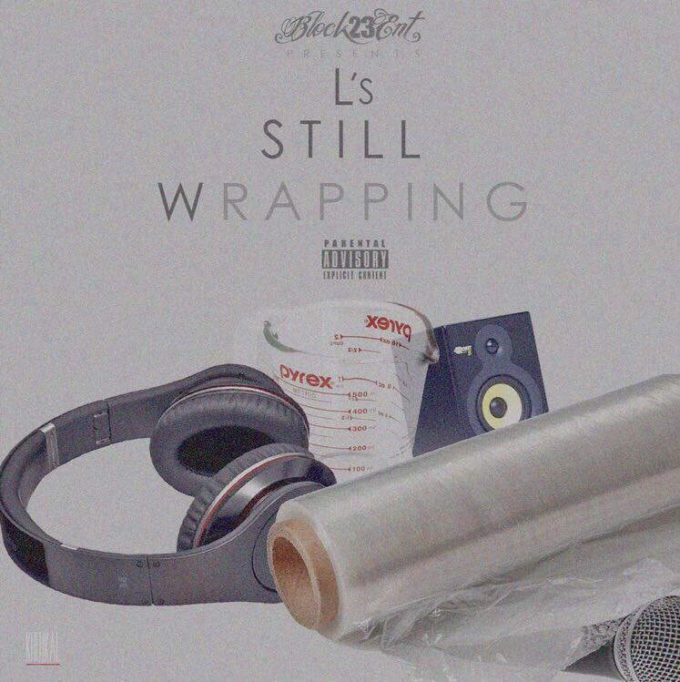 L's - Still Wrapping (Front)